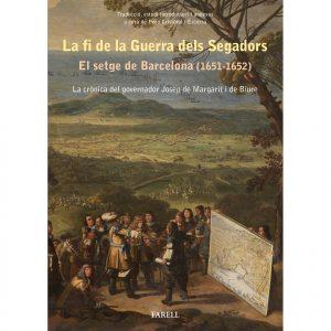 la-fi-de-la-guerra-dels-segadors-el-setge-de-barcelona-1651-1652