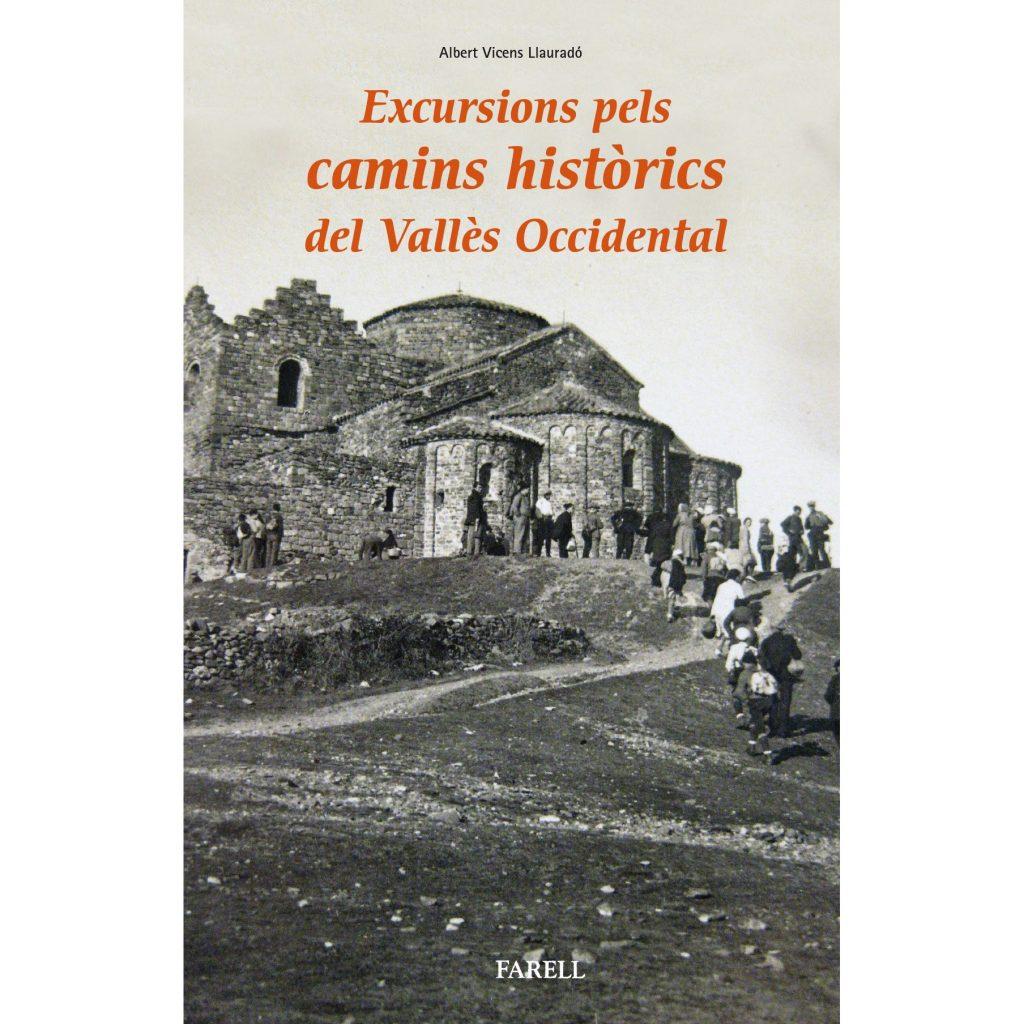 Rutes pels vells camins del Vallès Occidental