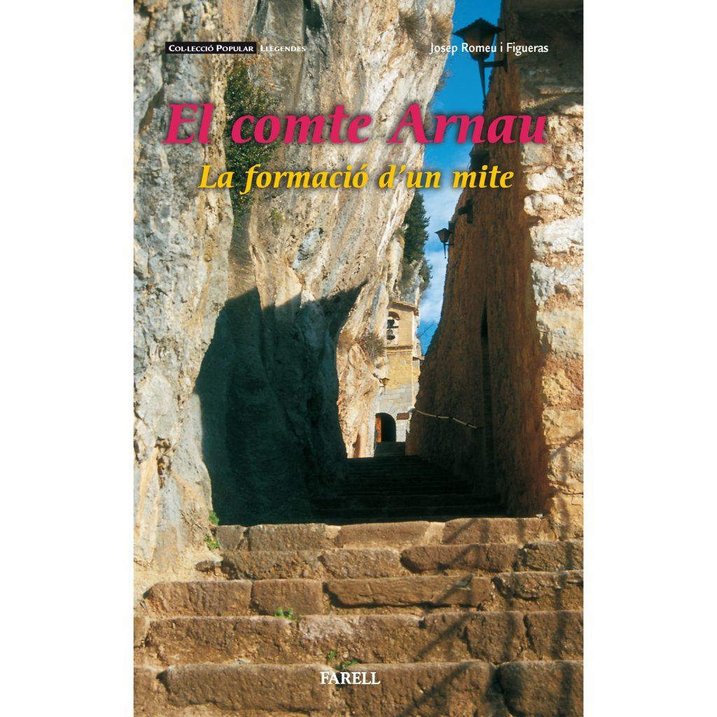 Recull de llegendes al voltant de la figura mítica del comte Arnau