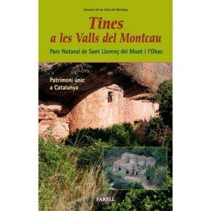 Conèixer les tines més importants de les valls del Montcau