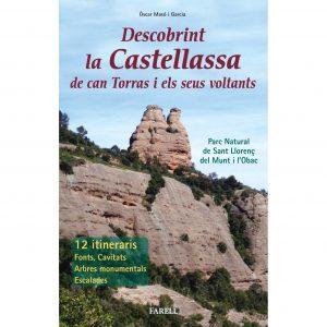 Excursions per la Castellassa de can Torres