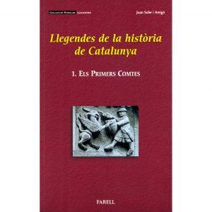 Llegendes sobre els primers comtes fundadors de Catalunya