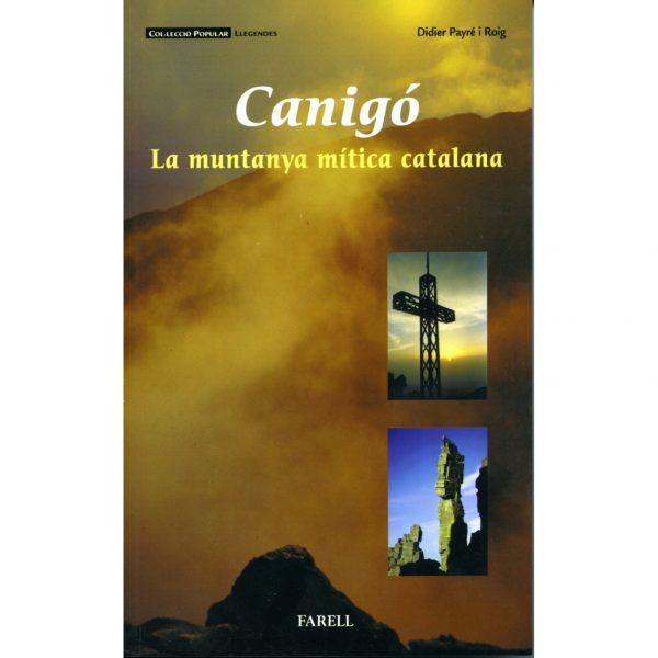 Recull de llegendes sobre la muntanya del Canigó