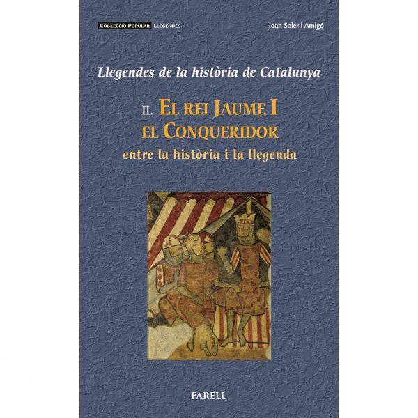 Llegendes sobre la figura de Jaume I el Conqueridor