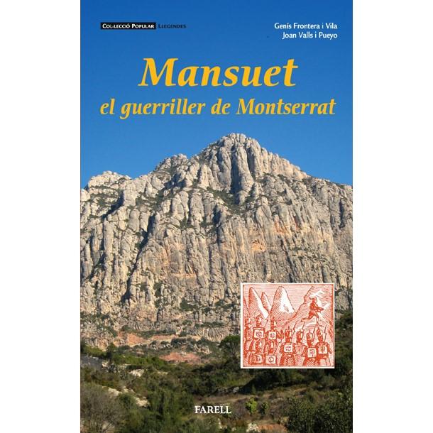 Realitat i llegenda van de la mà en aquest recull de llegendes sobre Mansuet