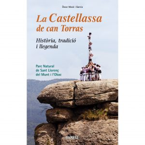 Excursions i història de La Castellassa de can Torras