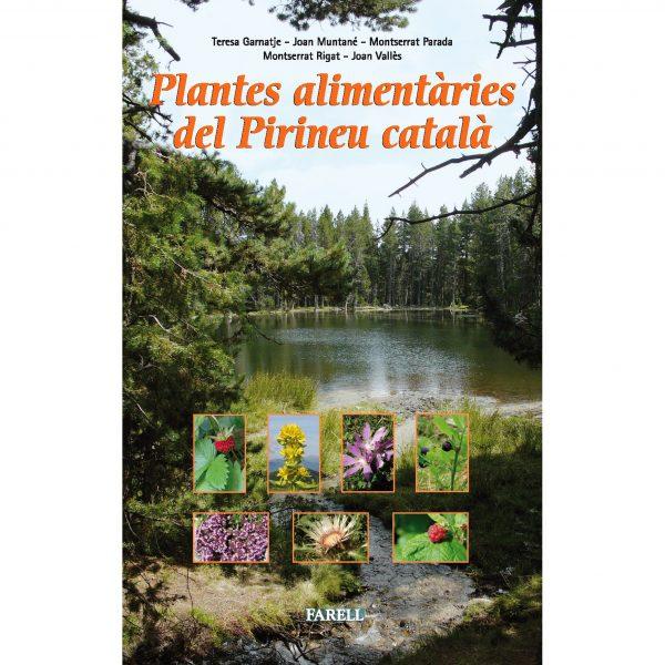 40 plantes del Pirineu català: el seu ús i tradició