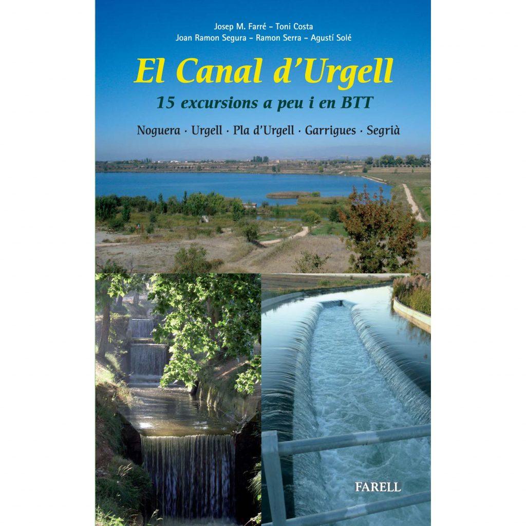 El Canal d'Urgell. 15 excursions