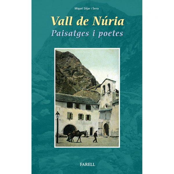 Vall de Nuria. Paisatges i poetes