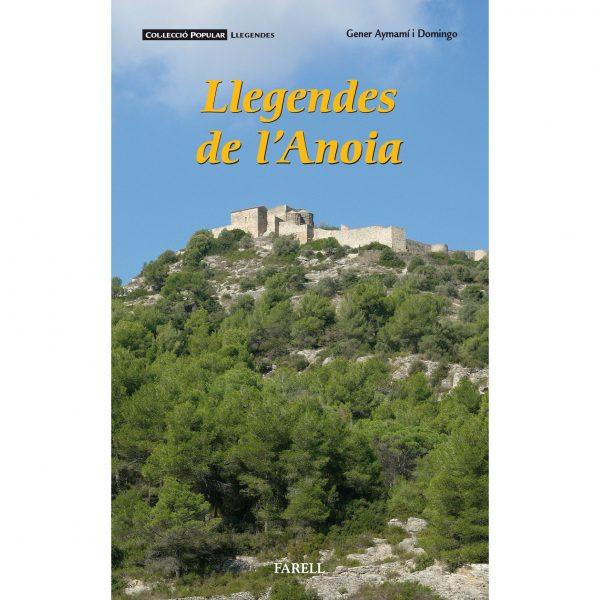 Recull de llegendes dels municipis de l'Anoia