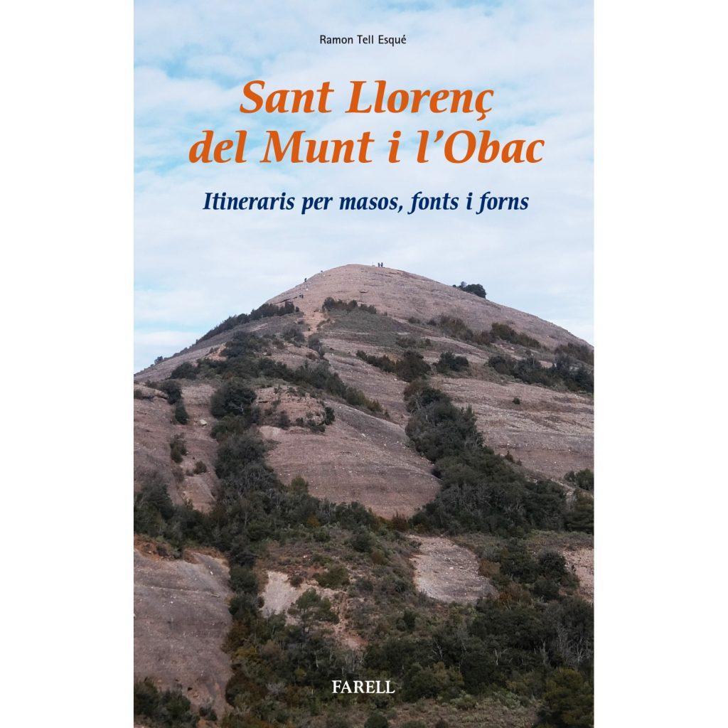 Excursions per Sant Llorenç del Munt i l'Obac