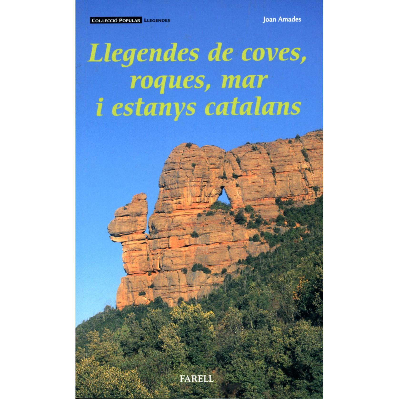 Recull de llegendes de Joan Amades sobre coves, estanys, etc.