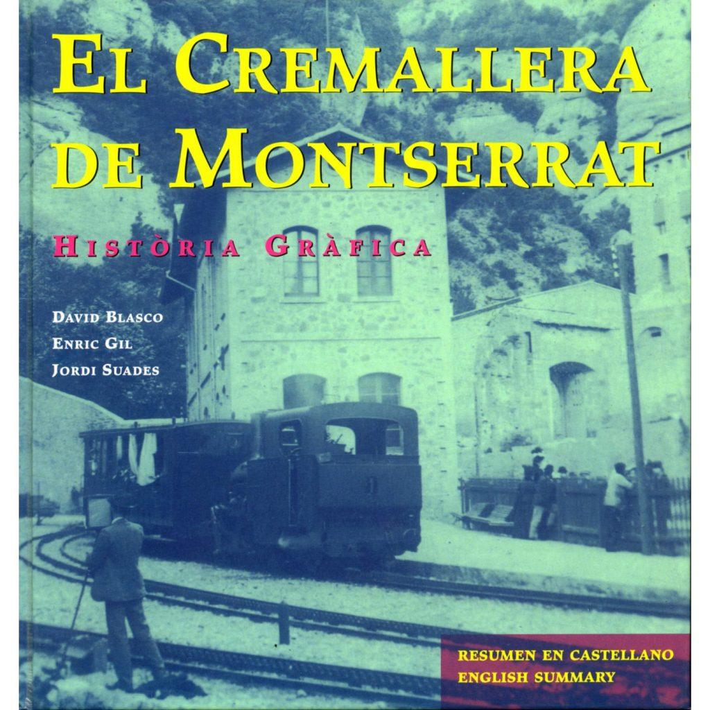 Història i viatge del Cremallera de Montserrat