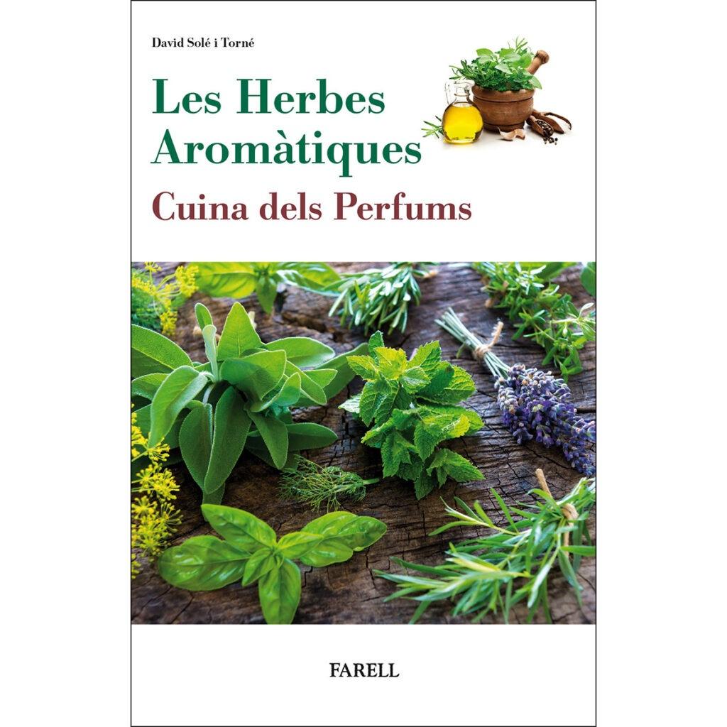 Receptes de cuina de 24 plantes aromàtiques