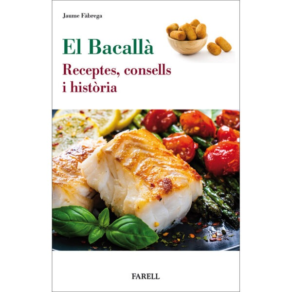 La cuina del bacallà. Receptes i consells